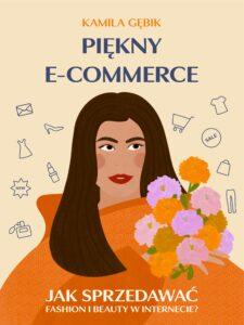 Kamila Gębik / Piękny e-commerce / Okładka